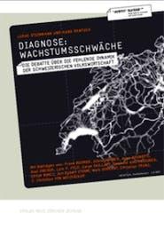Cover Avenir Suisse Publikation Diagnose Wachstumsschwäche