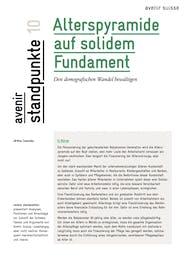 Alterspyramide auf solidem Fundament | Avenir Suisse| avenir standpunkte